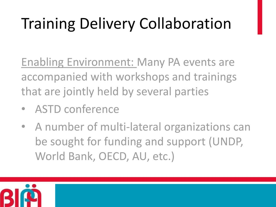 several parties ASTD conference A number of multi-lateral