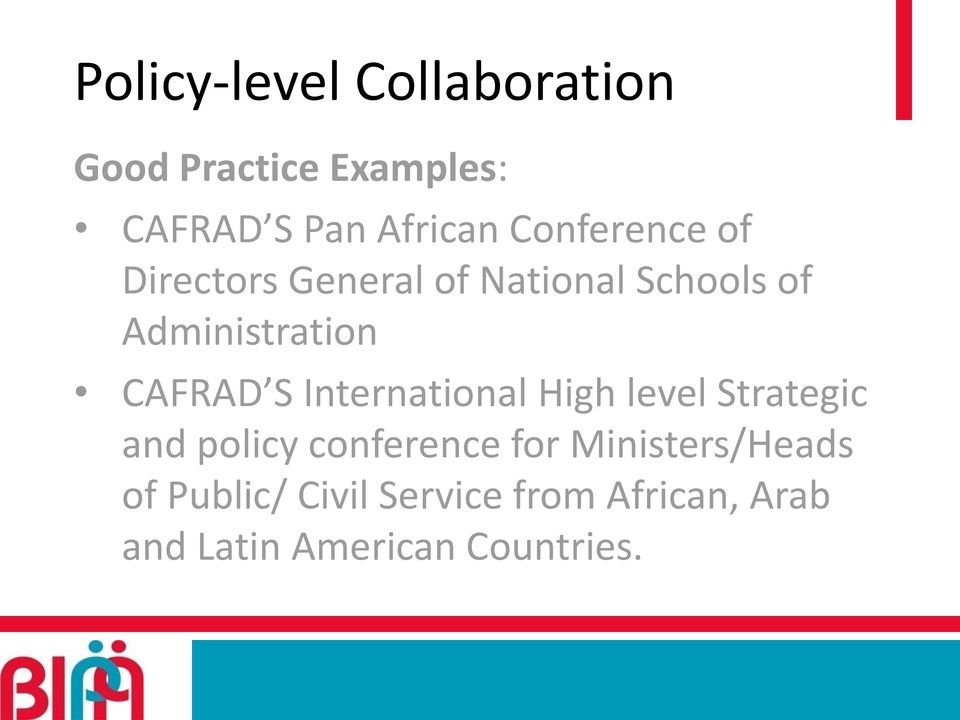 CAFRAD S International High level Strategic and policy conference for
