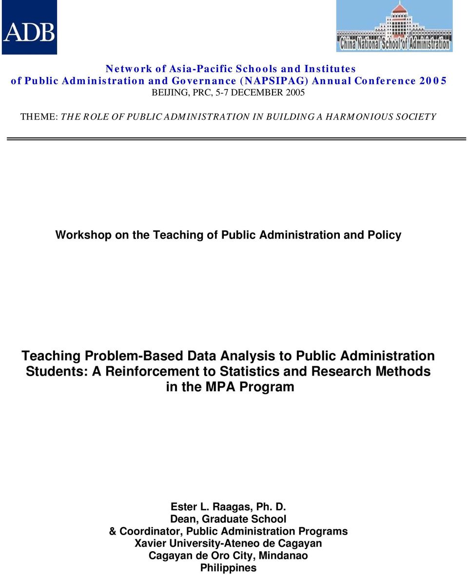 Problem-Based Data Analysis to Public Administration Students: A Reinforcement to Statistics and Research Methods in the MPA Program Ester L.