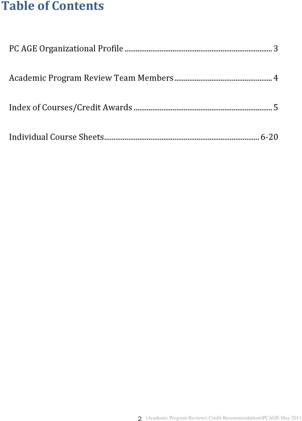 .. 4 Index of Courses/Credit Awards.