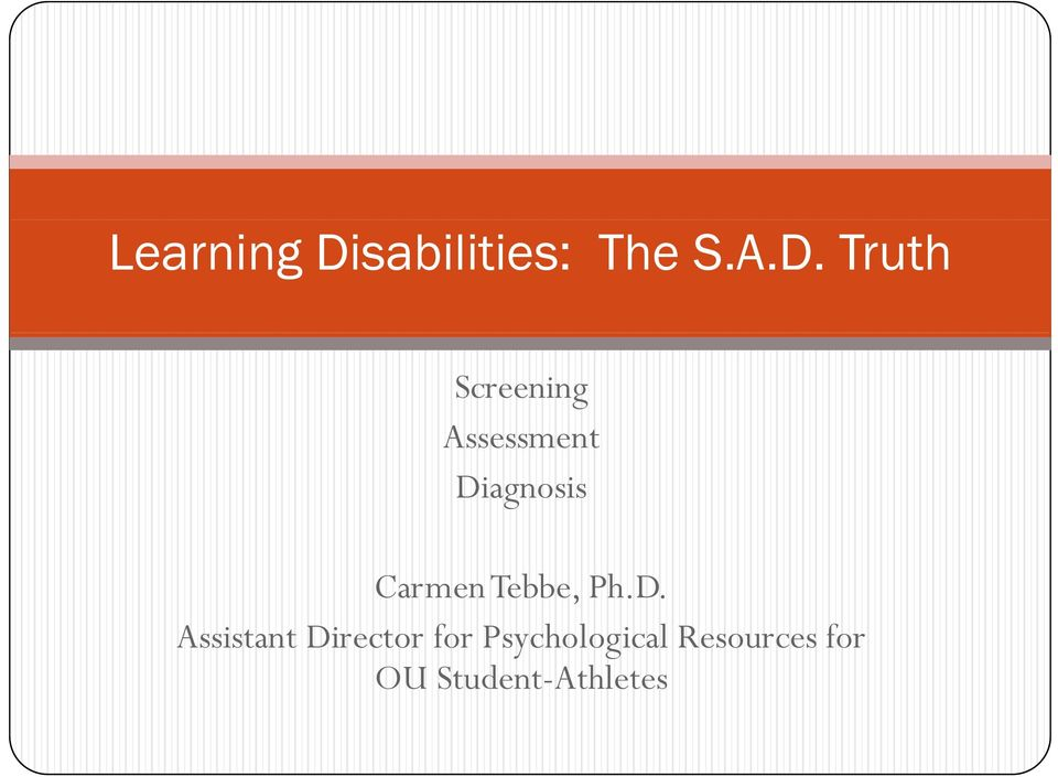 Truth Screening Assessment Diagnosis