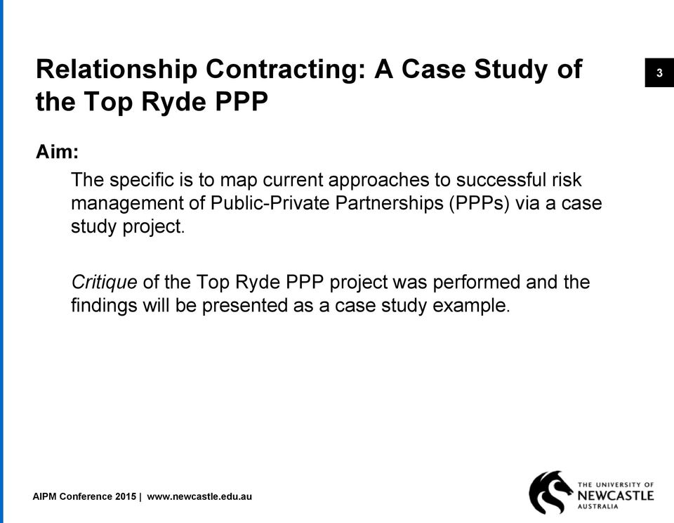 Public-Private Partnerships (PPPs) via a case study project.
