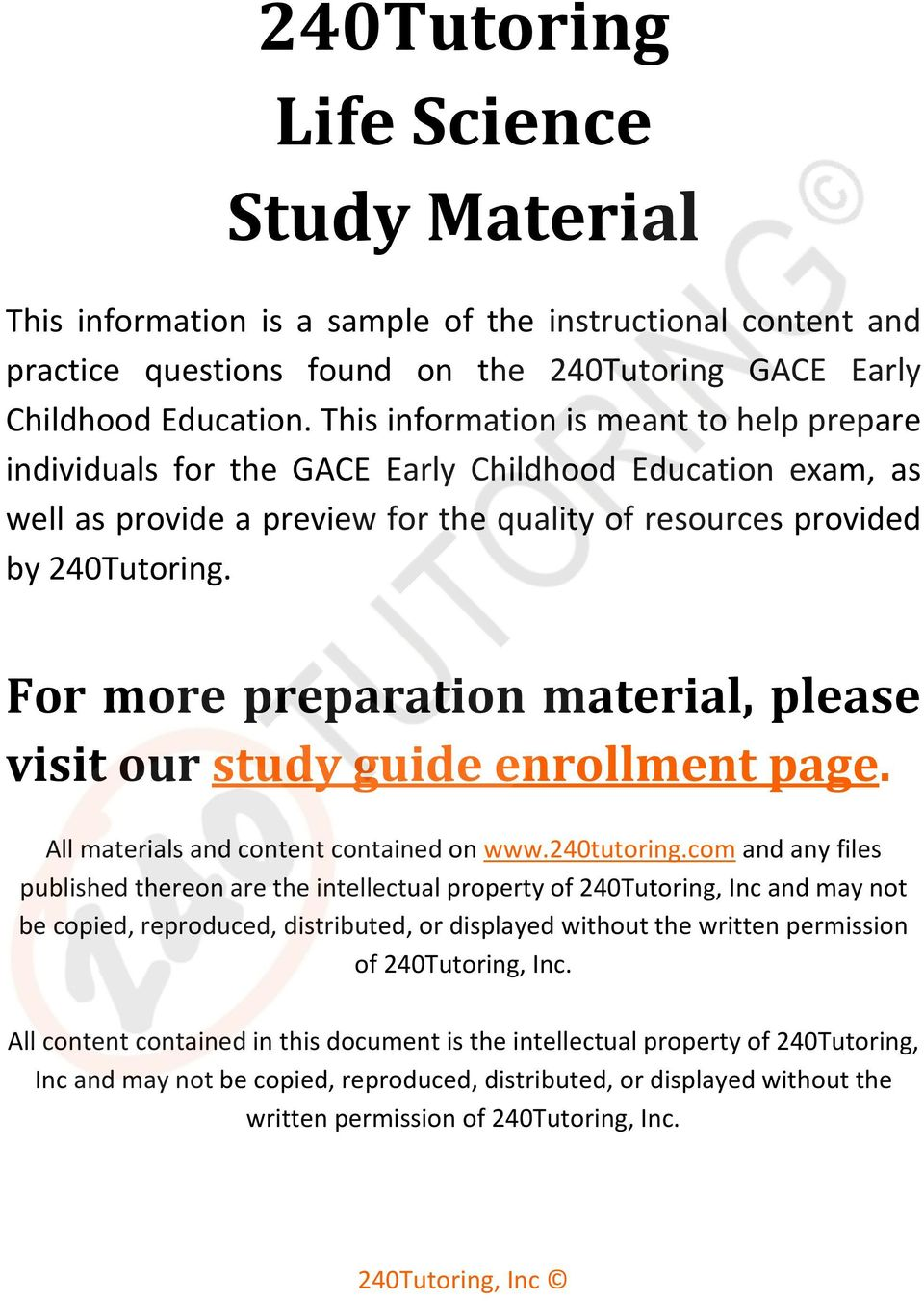 For more preparation material, please visit our study guide enrollment page. All materials and content contained on www.240tutoring.