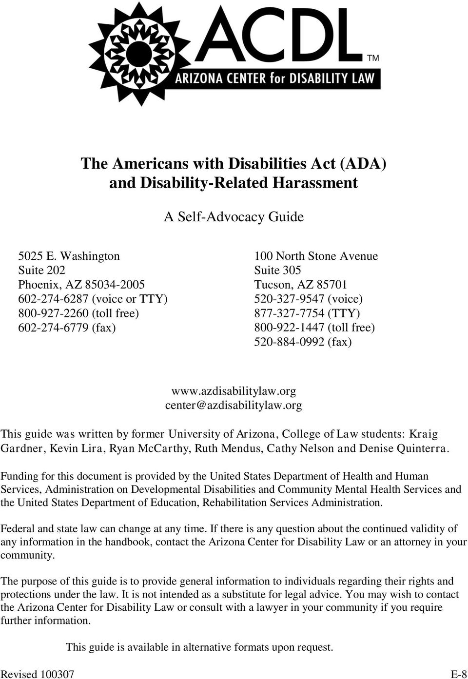 (TTY) 800-922-1447 (toll free) 520-884-0992 (fax) www.azdisabilitylaw.org center@azdisabilitylaw.
