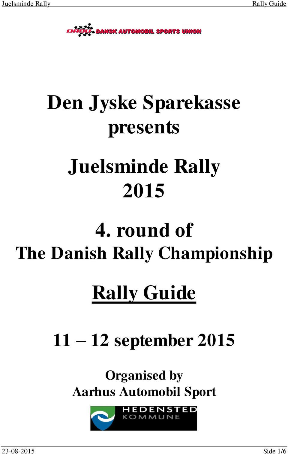 round of The Danish Rally Championship 11