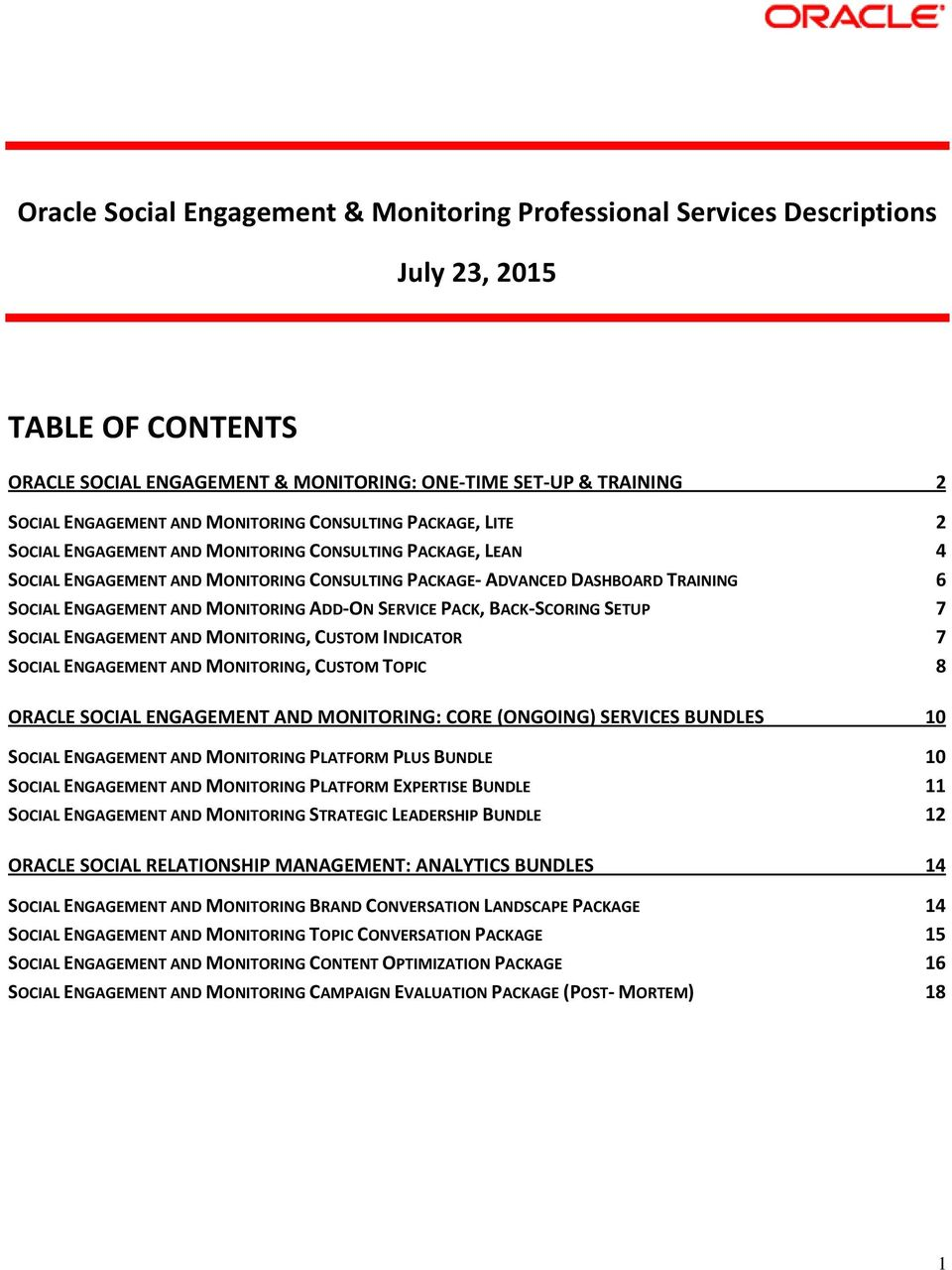 MONITORING ADD-ON SERVICE PACK, BACK-SCORING SETUP 7 SOCIAL ENGAGEMENT AND MONITORING, CUSTOM INDICATOR 7 SOCIAL ENGAGEMENT AND MONITORING, CUSTOM TOPIC 8 ORACLE SOCIAL ENGAGEMENT AND MONITORING: