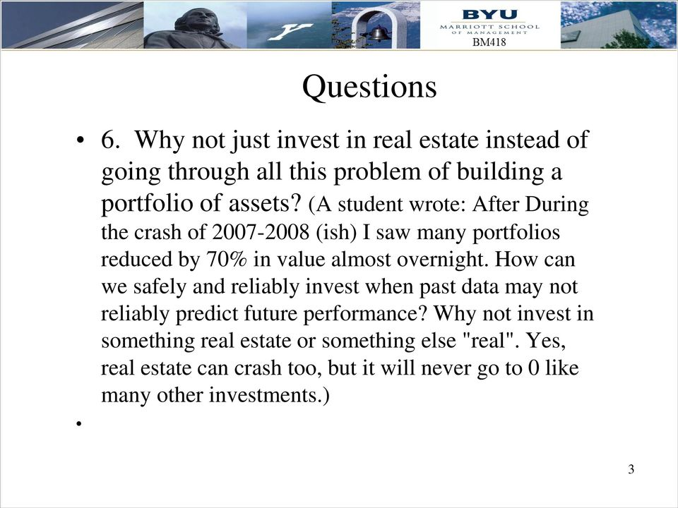 How can we safely and reliably invest when past data may not reliably predict future performance?