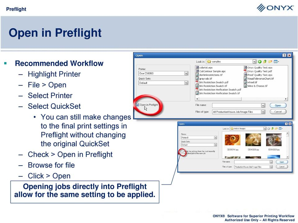 without changing the original QuickSet Check > Open in Preflight Browse for file
