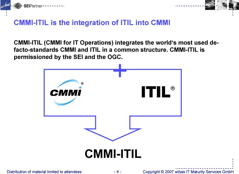 and ITIL in a common structure.