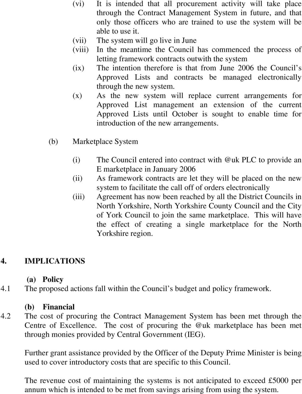2006 the Council s Approved Lists and contracts be managed electronically through the new system.