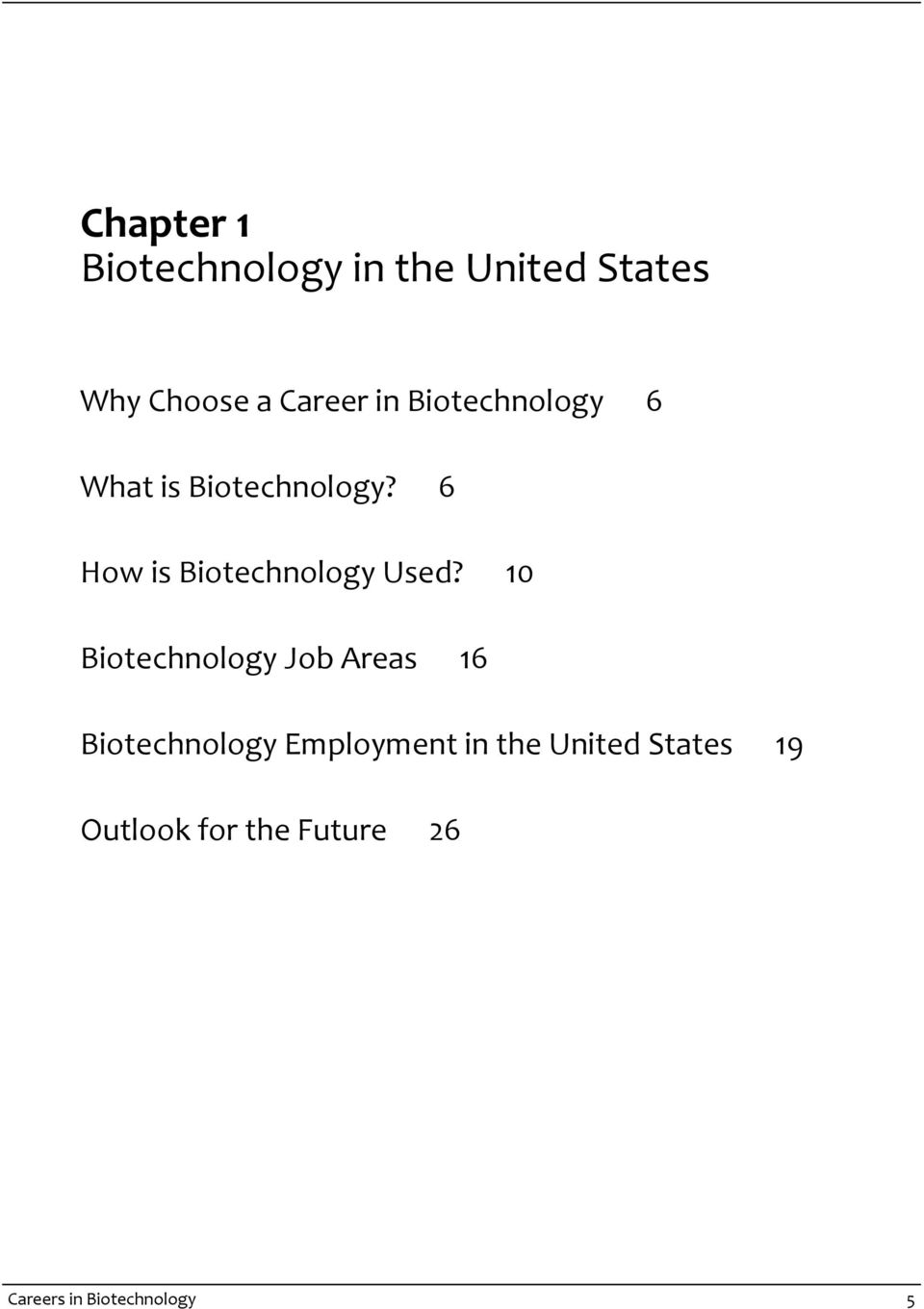 6 How is Biotechnology Used?