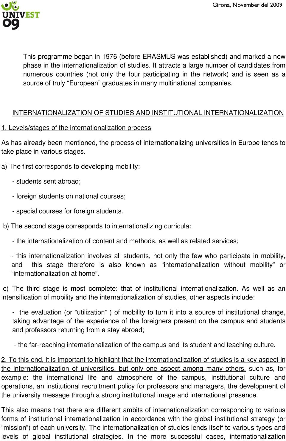 INTERNATIONALIZATION OF STUDIES AND INSTITUTIONAL INTERNATIONALIZATION 1.
