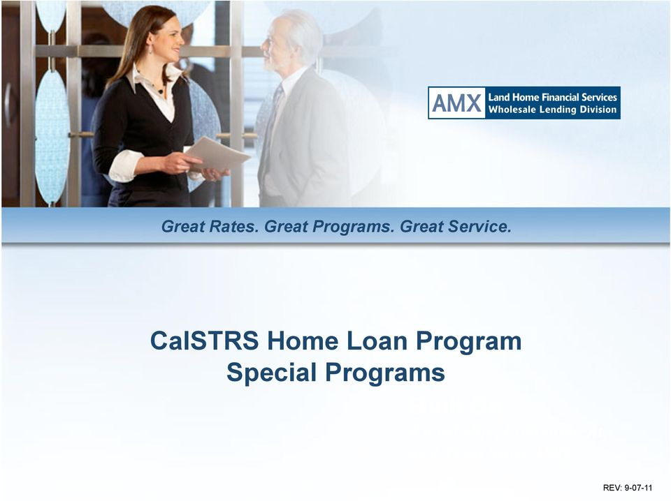 CalSTRS Home Loan Program Special