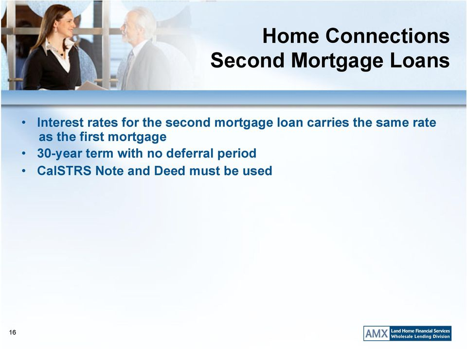same rate as the first mortgage 30-year term with