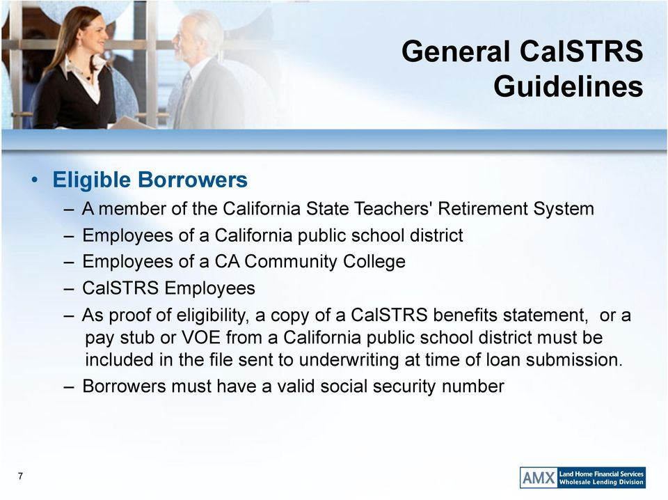 eligibility, a copy of a CalSTRS benefits statement, or a pay stub or VOE from a California public school district