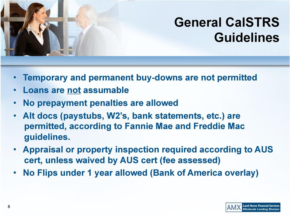 ) are permitted, according to Fannie Mae and Freddie Mac guidelines.