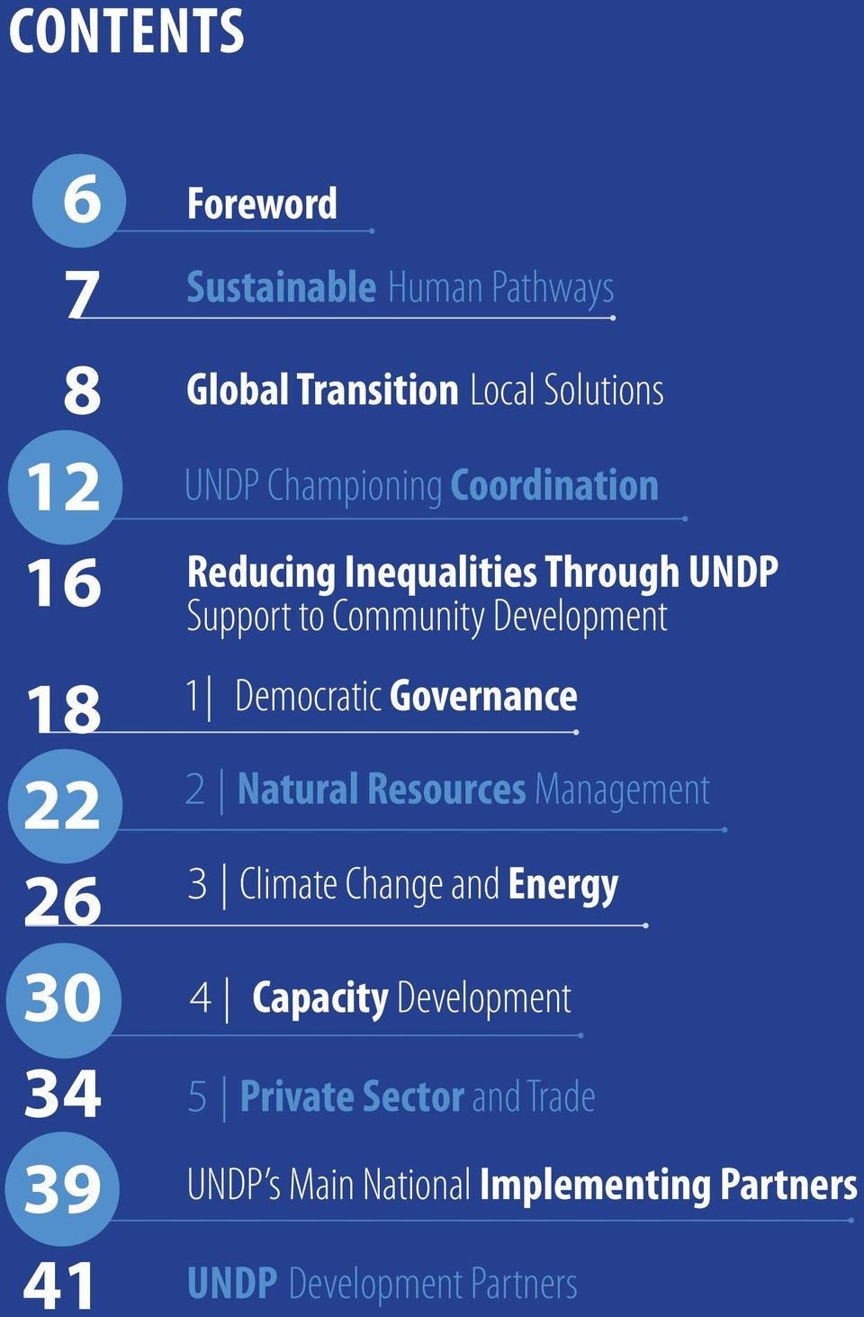 Development 1 Democratic Governance 2 Natural Resources Management 3 Climate Change and Energy 4