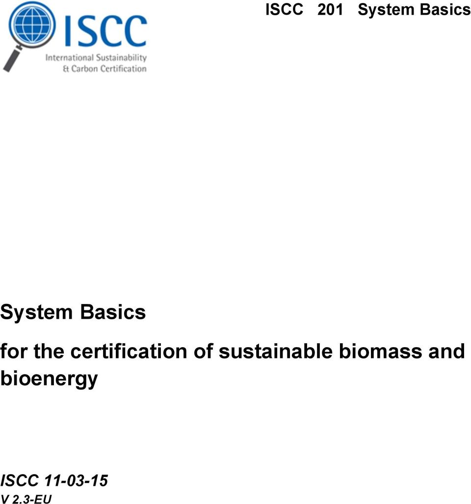 of sustainable biomass and
