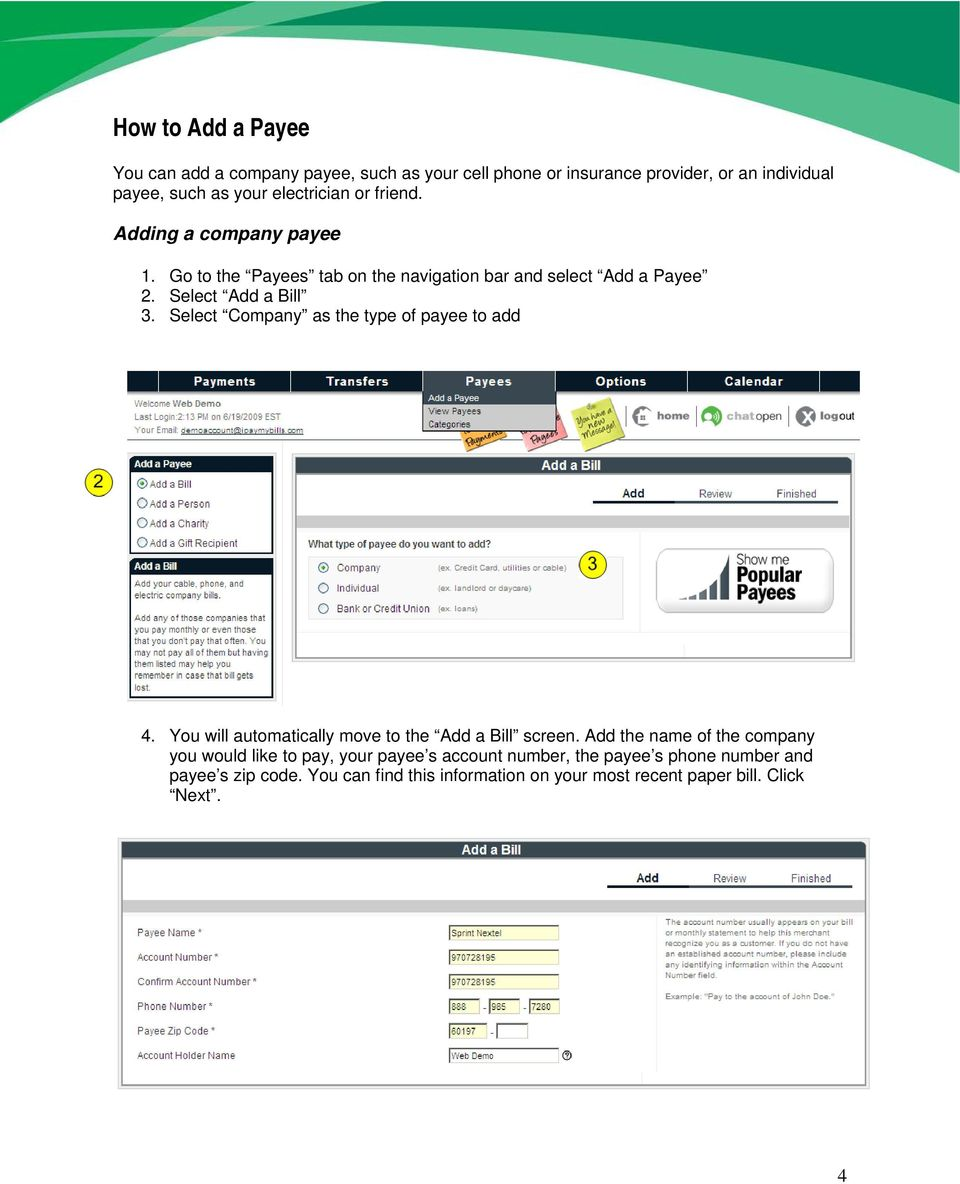 Select Company as the type of payee to add 4. You will automatically move to the Add a Bill screen.