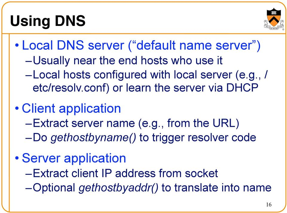 conf) or learn the server via DHCP Client application Extract server name (e.g.