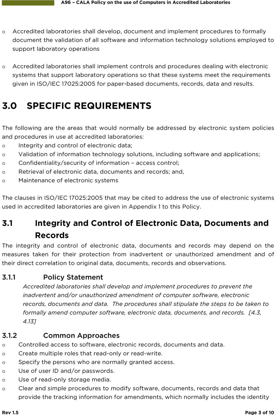 requirements given in ISO/IEC 17025:2005 fr paper-based dcuments, recrds, data and results. 3.