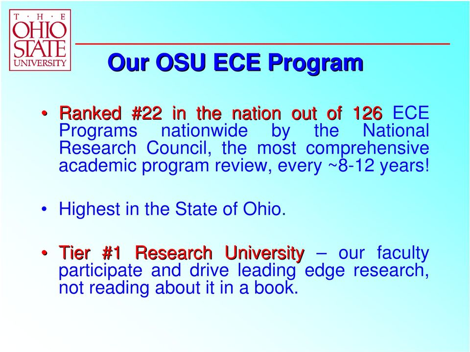years! Highest in the State of Ohio.