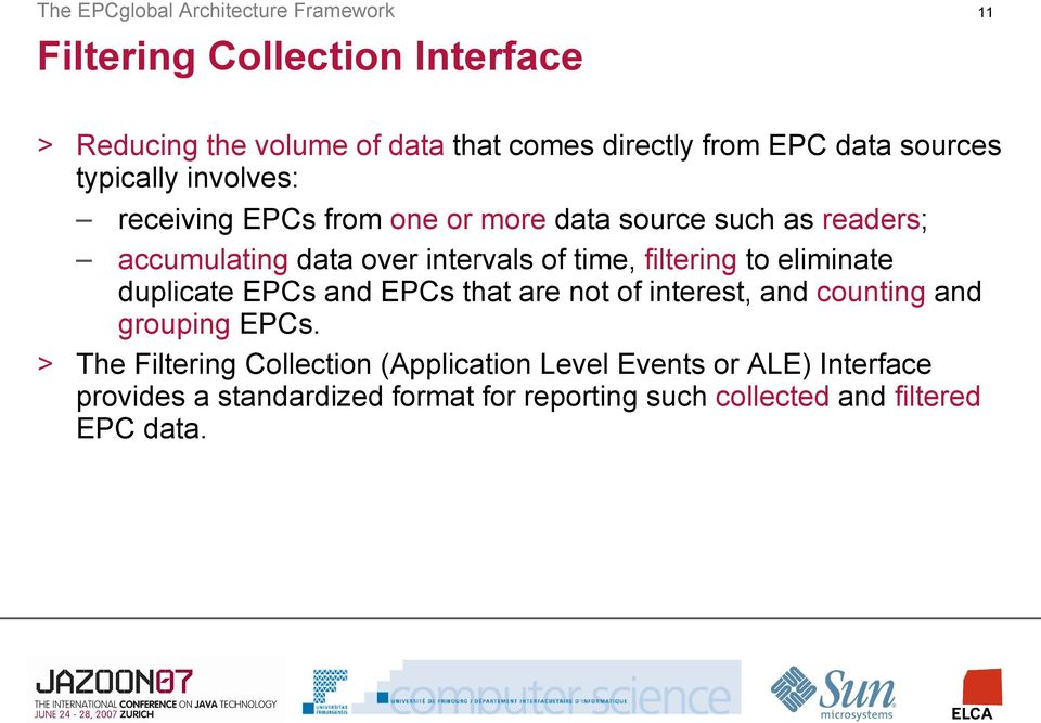 time, filtering to eliminate duplicate EPCs and EPCs that are not of interest, and counting and grouping EPCs.