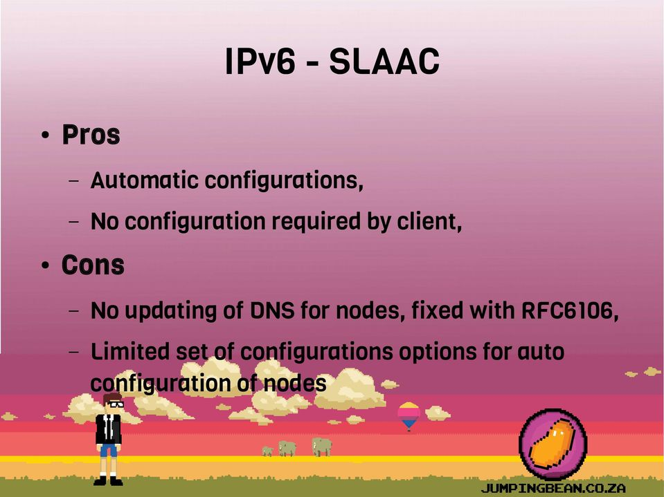 of DNS for nodes, fixed with RFC6106, Limited set