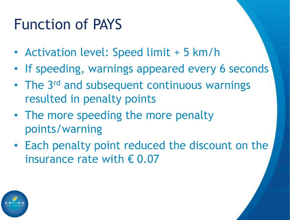 warnings resulted in penalty points The more speeding the more penalty