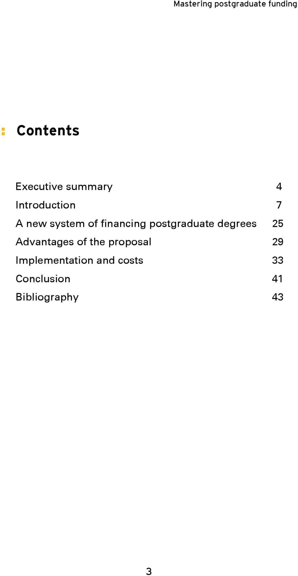 degrees 25 Advantages of the proposal 29