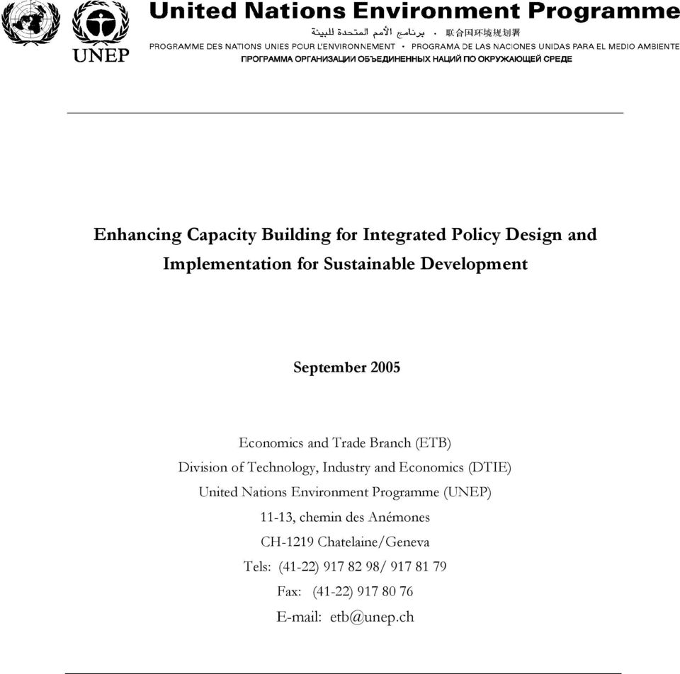 and Economics (DTIE) United Nations Environment Programme (UNEP) 11-13, chemin des Anémones