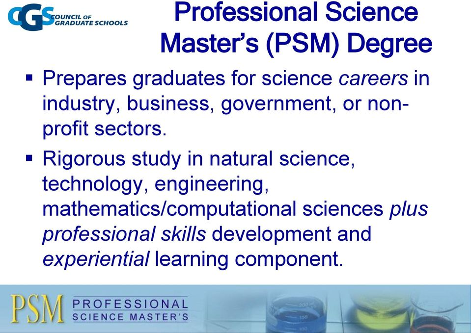 Rigorous study in natural science, technology, engineering,
