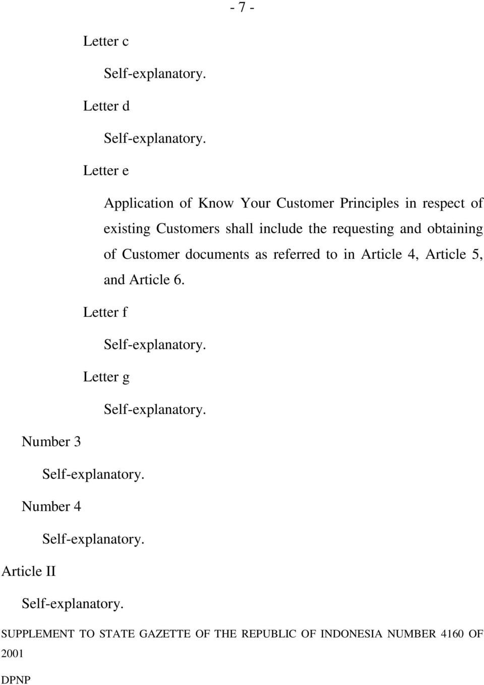 referred to in Article 4, Article 5, and Article 6.