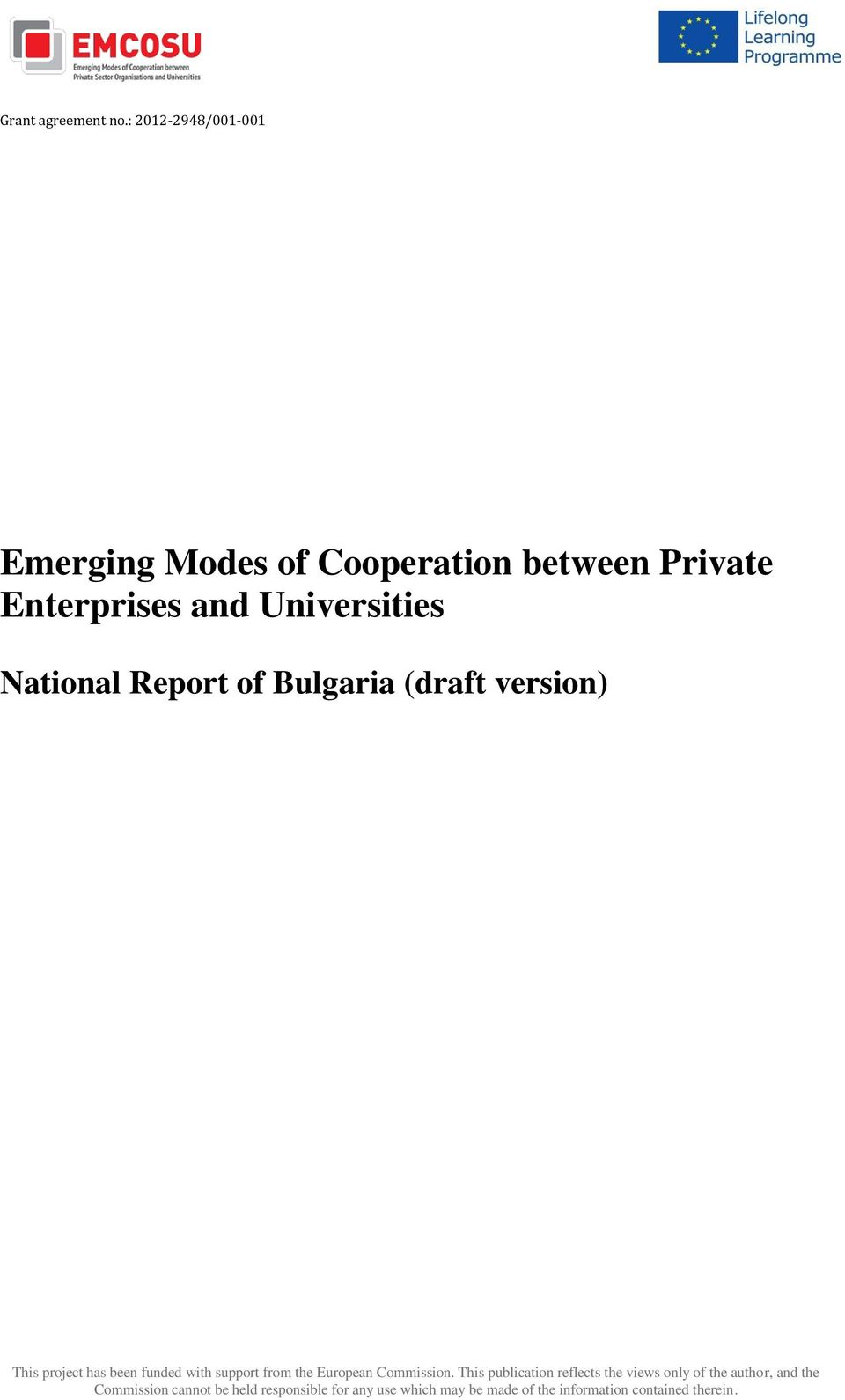 National Report of Bulgaria (draft version) This project has been funded with support from the