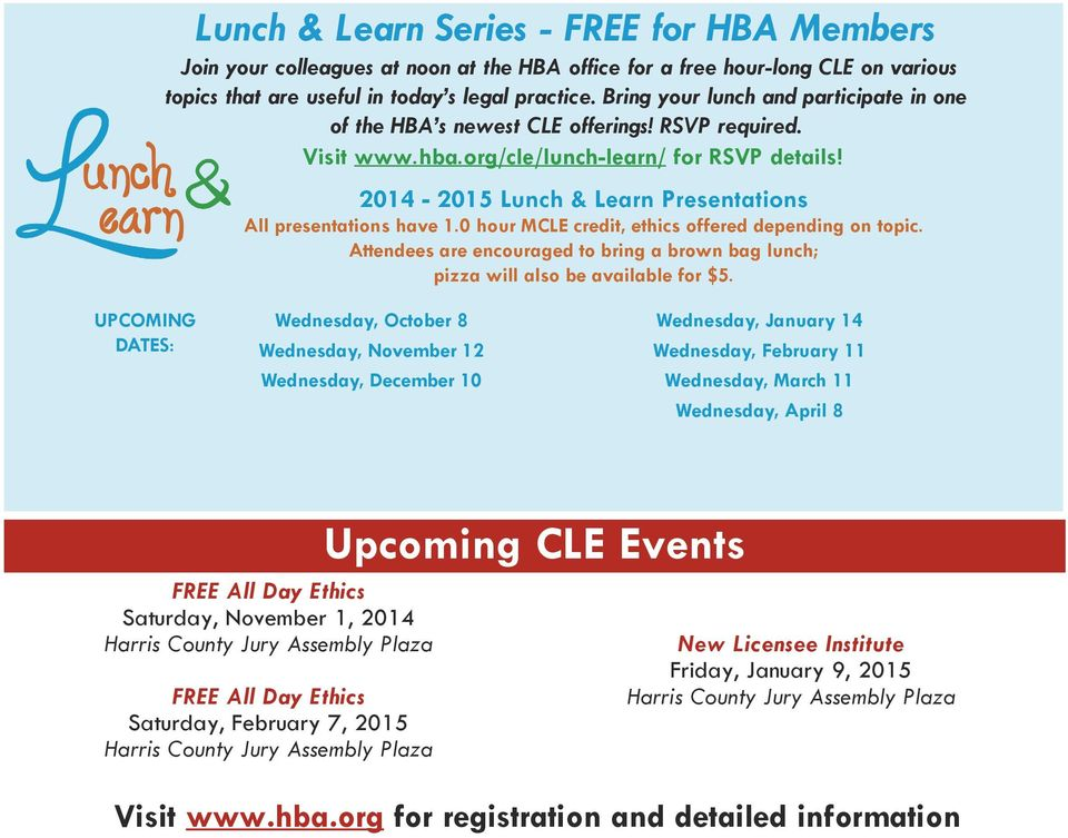 2014-2015 Lunch & Learn Presentations All presentations have 1.0 hour MCLE credit, ethics offered depending on topic.