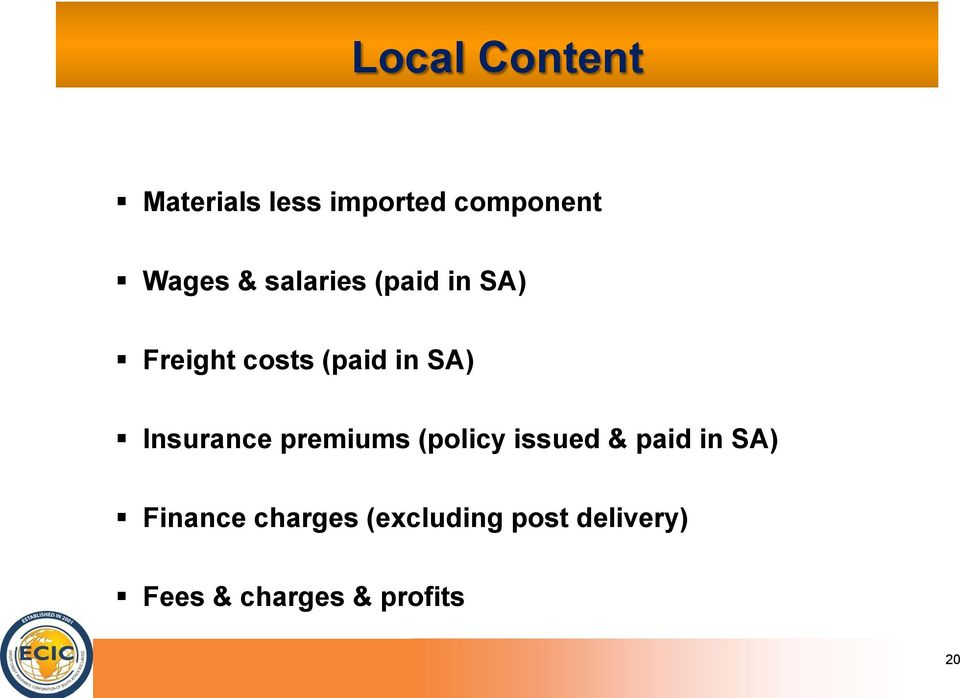 Insurance premiums (policy issued & paid in SA) Finance