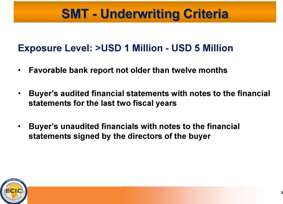 notes to the financial statements for the last two fiscal years Buyer s unaudited