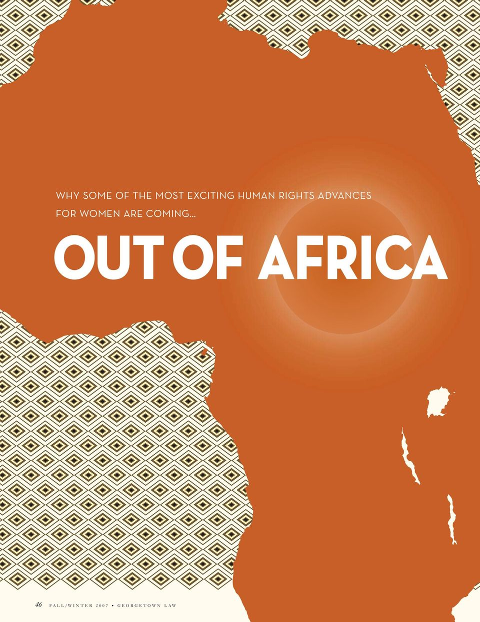 WOMEN ARE COMING OUT OF AFRICA