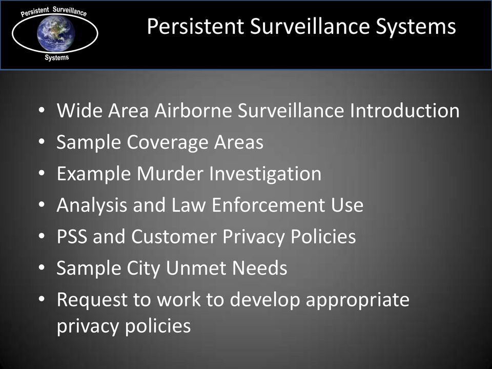 Analysis and Law Enforcement Use PSS and Customer Privacy Policies