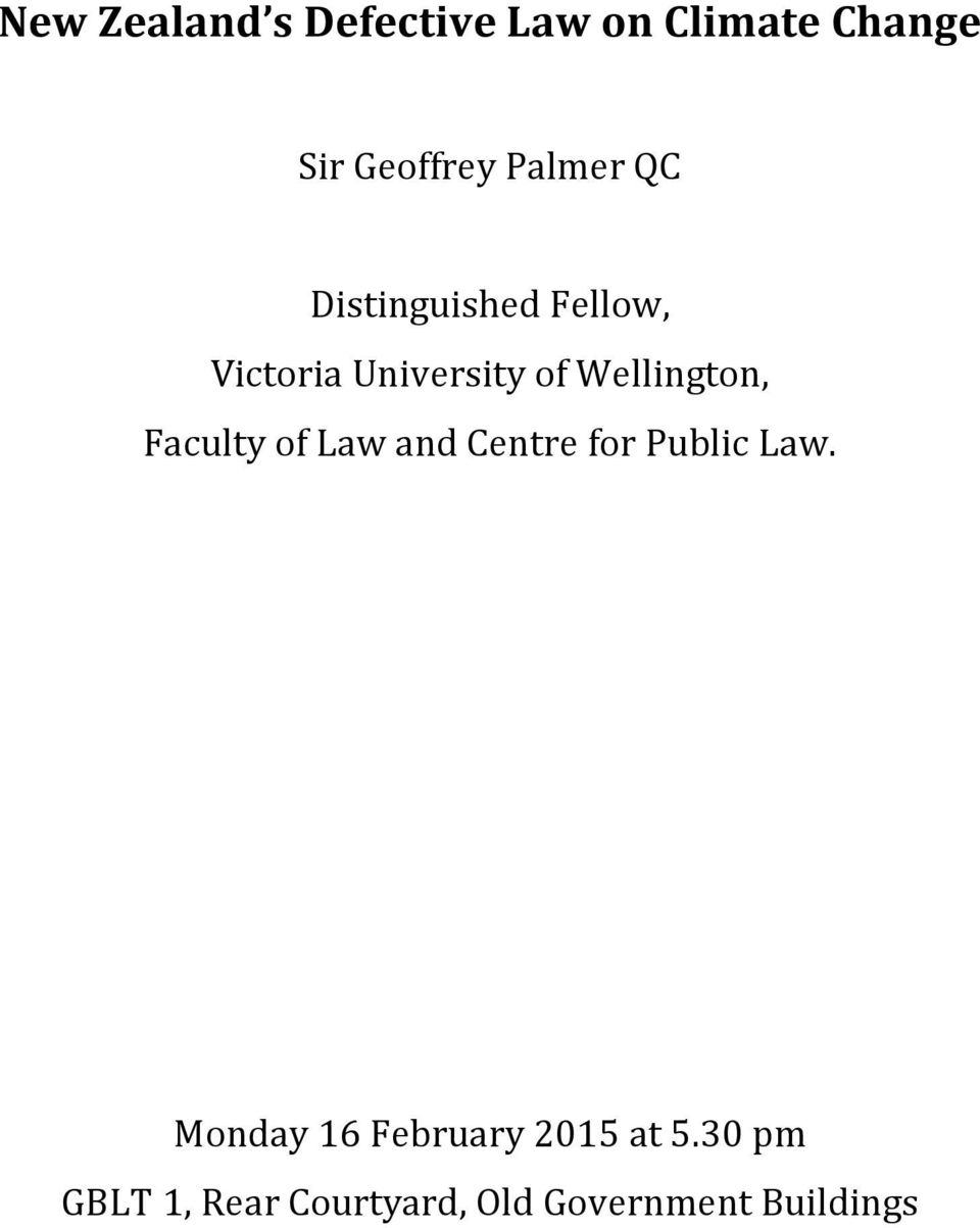 Wellington, Faculty of Law and Centre for Public Law.