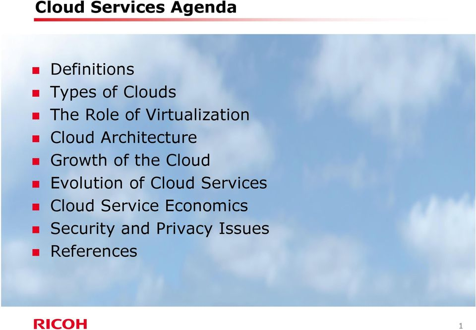 Growth of the Cloud Evolution of Cloud Services