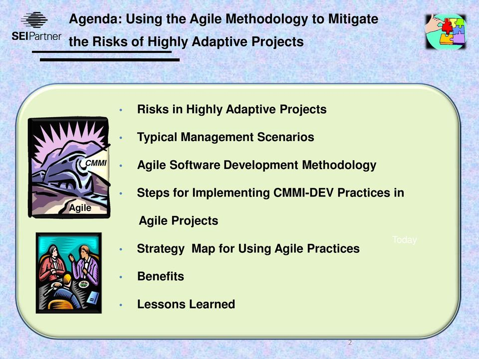 Agile Software Development Methodology Steps for Implementing CMMI-DEV Practices