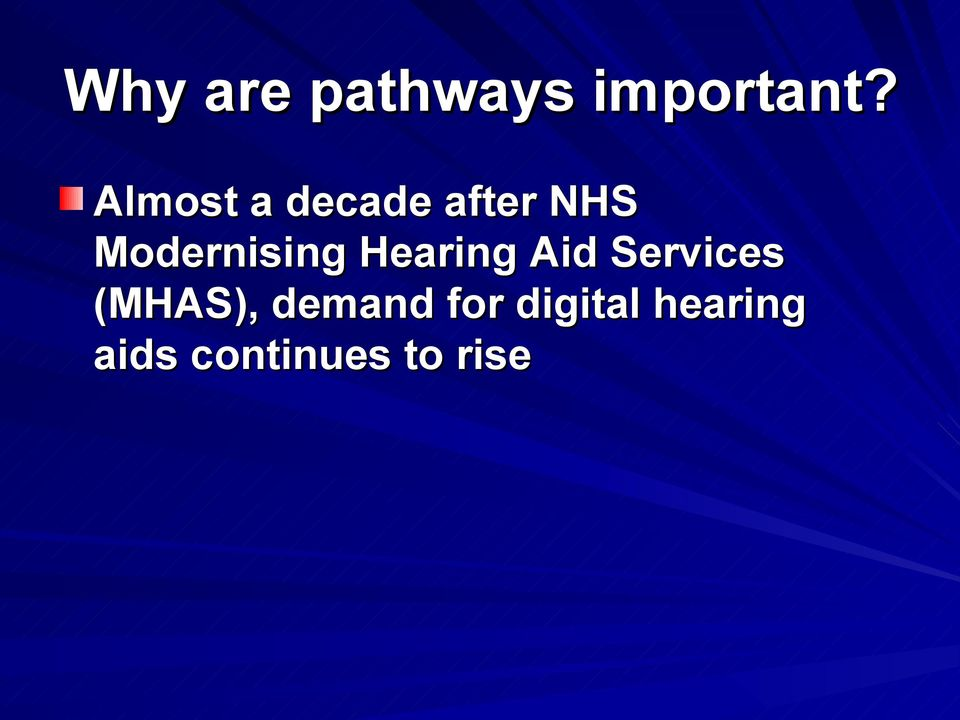 Modernising Hearing Aid Services