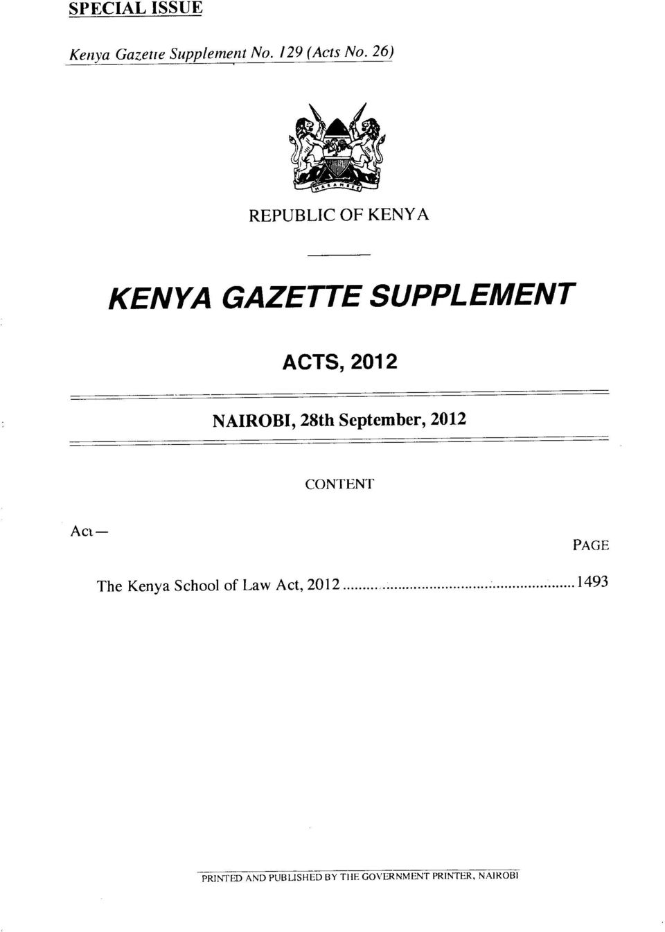 NAIROBI, 28th September, 2012 CONTENT Act PAGE The Kenya School