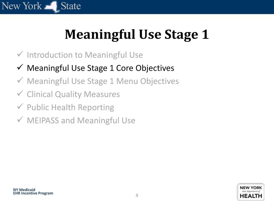 Meaningful Use Stage 1 Menu Objectives Clinical