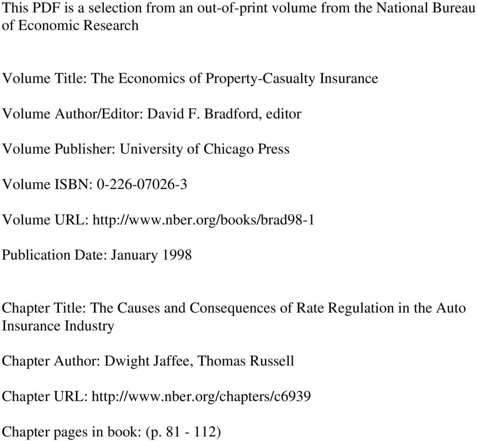 Bradford, editor Volume Publisher: University of Chicago Press Volume ISBN: 0-226-07026-3 Volume URL: http://www.nber.