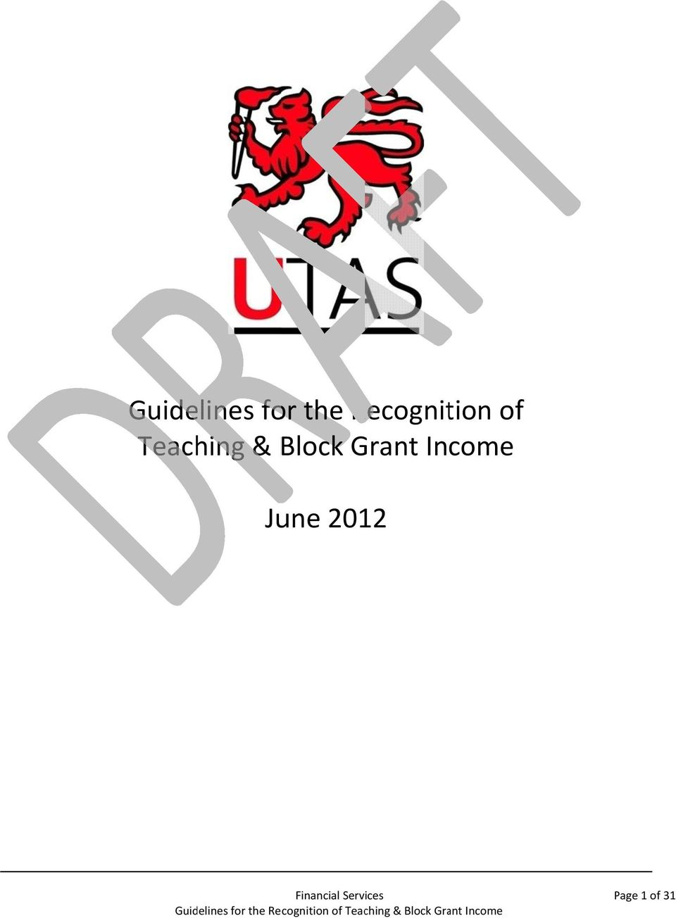 & Block Grant Income June
