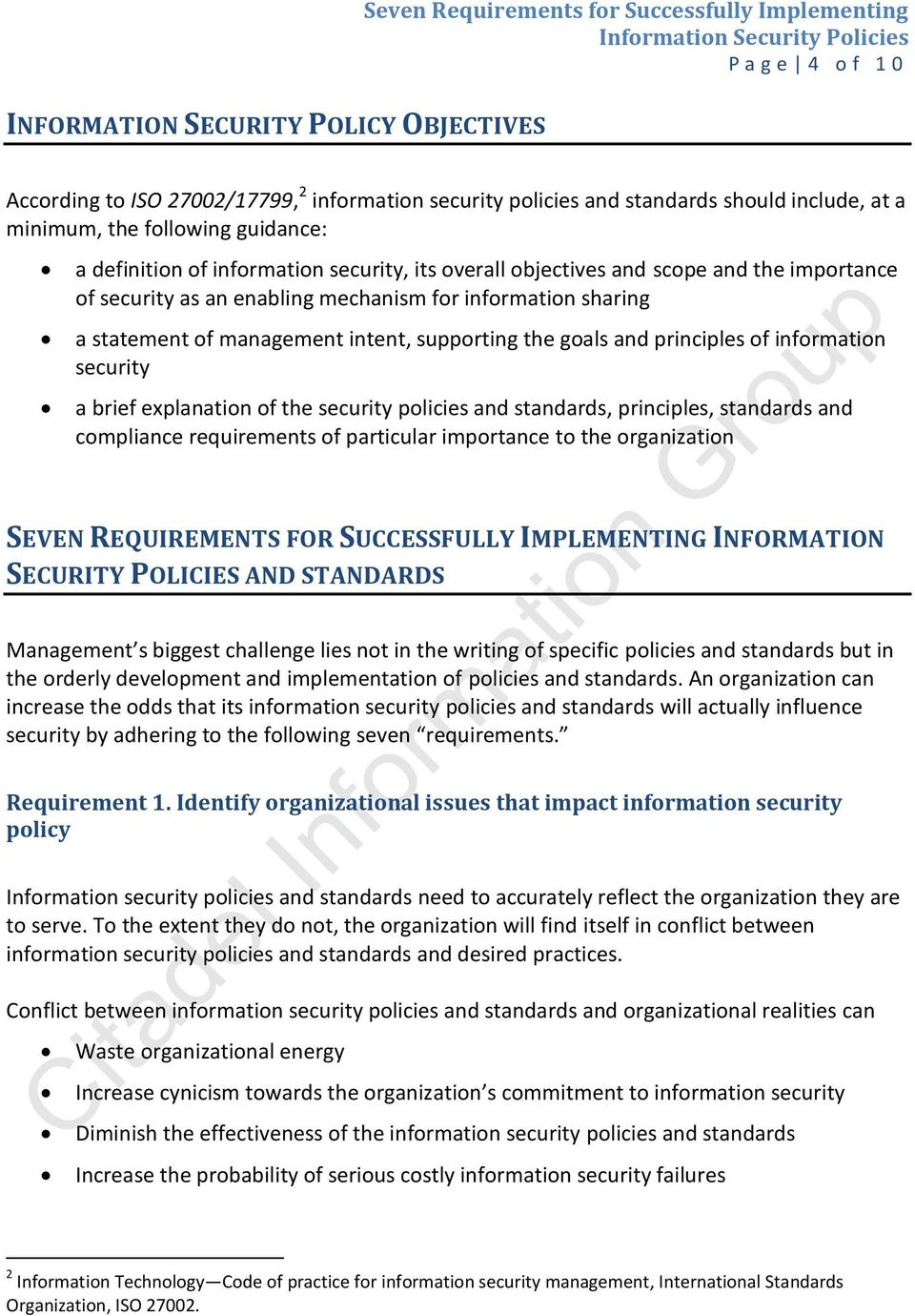 of management intent, supporting the goals and principles of information security a brief explanation of the security policies and standards, principles, standards and compliance requirements of