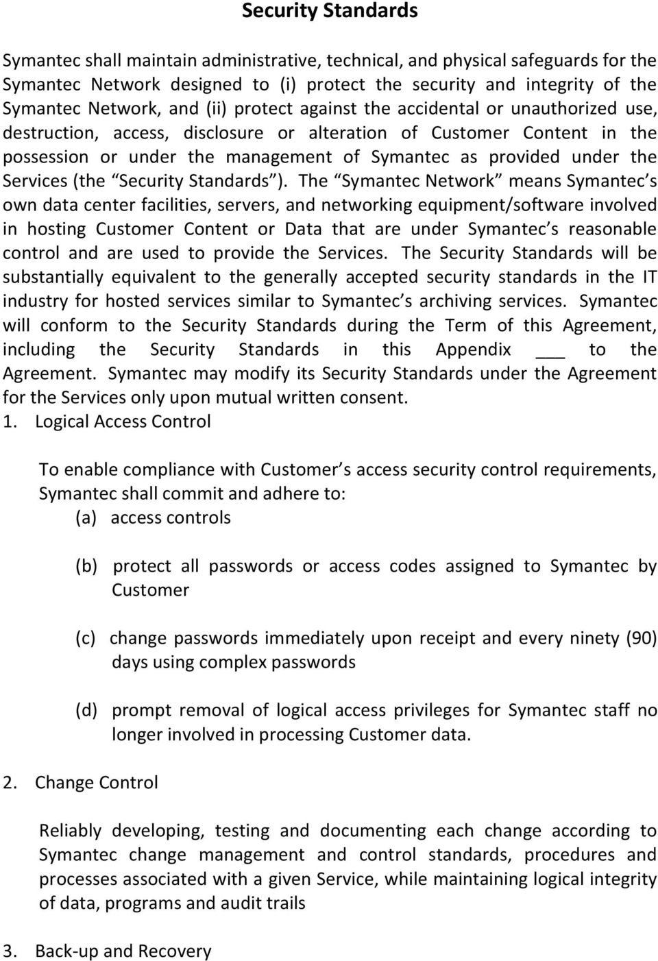 Services (the Security Standards ).
