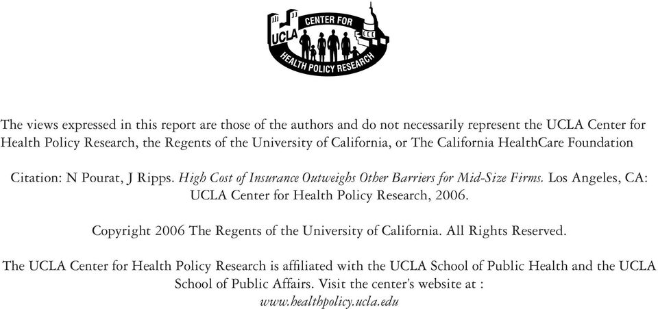 Los Angeles, CA: UCLA Center for Health Policy Research, 2006. Copyright 2006 The Regents of the University of California. All Rights Reserved.